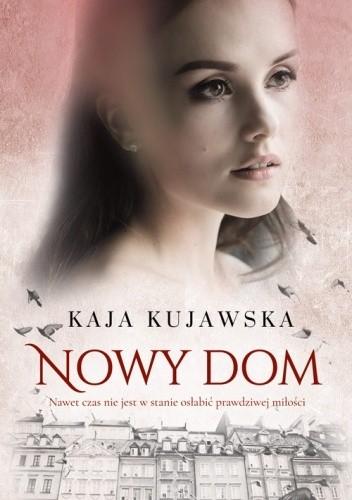 Nowy_dom._Kaja_Kujawska