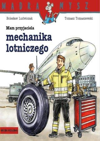 Mam-przyjaciela-mechanika-lotniczego._B._Ludwiczak_T._Tomaszewski
