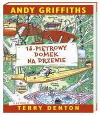 Andy Griffiths 13 - piętrowy domek na drzewie