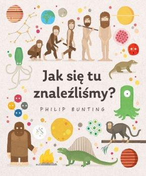 Philip Bunting Jak się tu znaleźliśmy