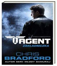 Chris Bradford Agent. Zakładniczka