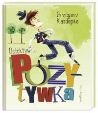 Grzegorz Kasdepke Detektyw pozytywka