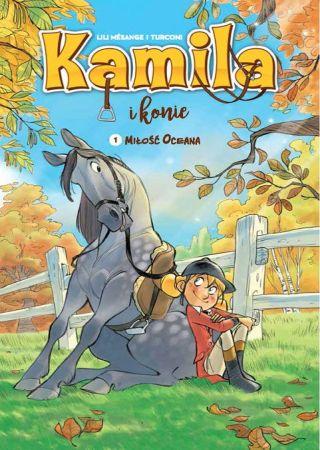 Kamila i konie. T.1. Lili Mesange