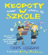 Chris Higgins Kłopoty w szkole