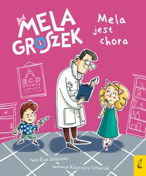 Ewa Skibińska Mela jest chora