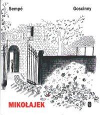 Rene Goscinny, Jean-Jacques Sempe Mikołajek