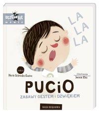 Marta Galewska-Kustra Pucio – zabawy gestem i dźwiękiem