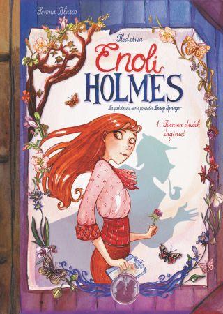 Sprawa dwóch zaginięć - Śledztwa Enoli Holmes T.1
