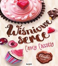 Cathy Cassidy Wiśniowe serce