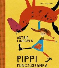 Astrid Lindgren. Pippi Pończoszanka