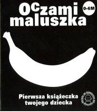 Wojciech Widłak. Oczami maluszka (seria)