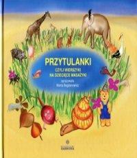 Marta Bogdanowicz. Przytulanki, czyli wierszyki na dziecięce masażyki