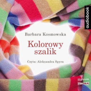 Kolorowy szalik. Barbara Kosmowska