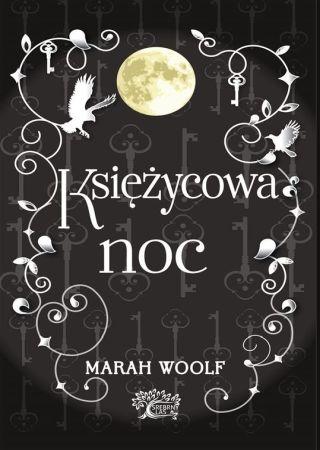 Księżycowa noc. Marah Woolf