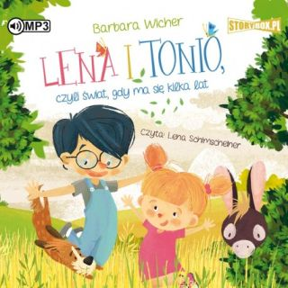 Lena i Tonio, czyli świat,gdy ma się kilka lat. Barbara Wicher