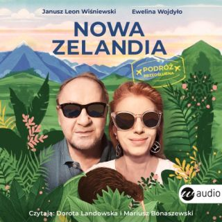 Nowa Zelandia. Janusz Leon Wiśniewski,Ewelina Wojdyło