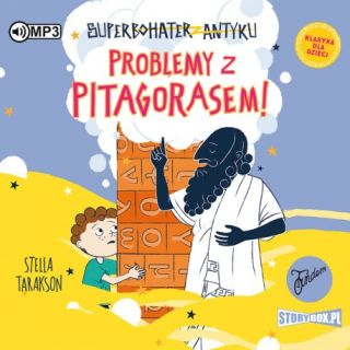 Problemy z Pitagorasem. Stella Tarakson