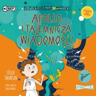 Apollo i tajemnicza wiadomość. Stella Tarakson