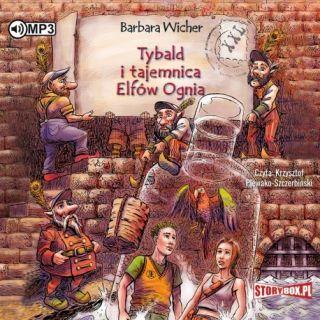 Tybald i tajemnica elfów ognia. Barbara Wicher