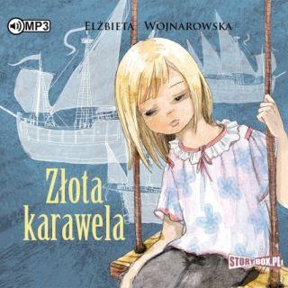 Złota karawela. Elżbieta Wojnarowska