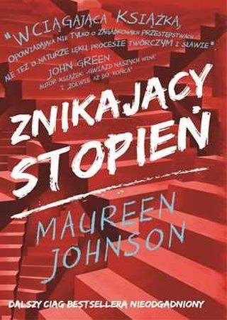 Znikający stopień. Maureen Johnson